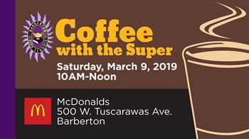 March 9 - Coffee w/the Super