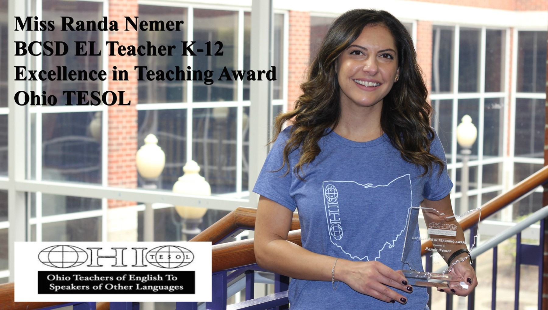 Miss Randa Nemer, EL Teacher K-12, who was recently awarded the Excellence in Teaching Award at the Ohio TESOL Conference in Columbus.